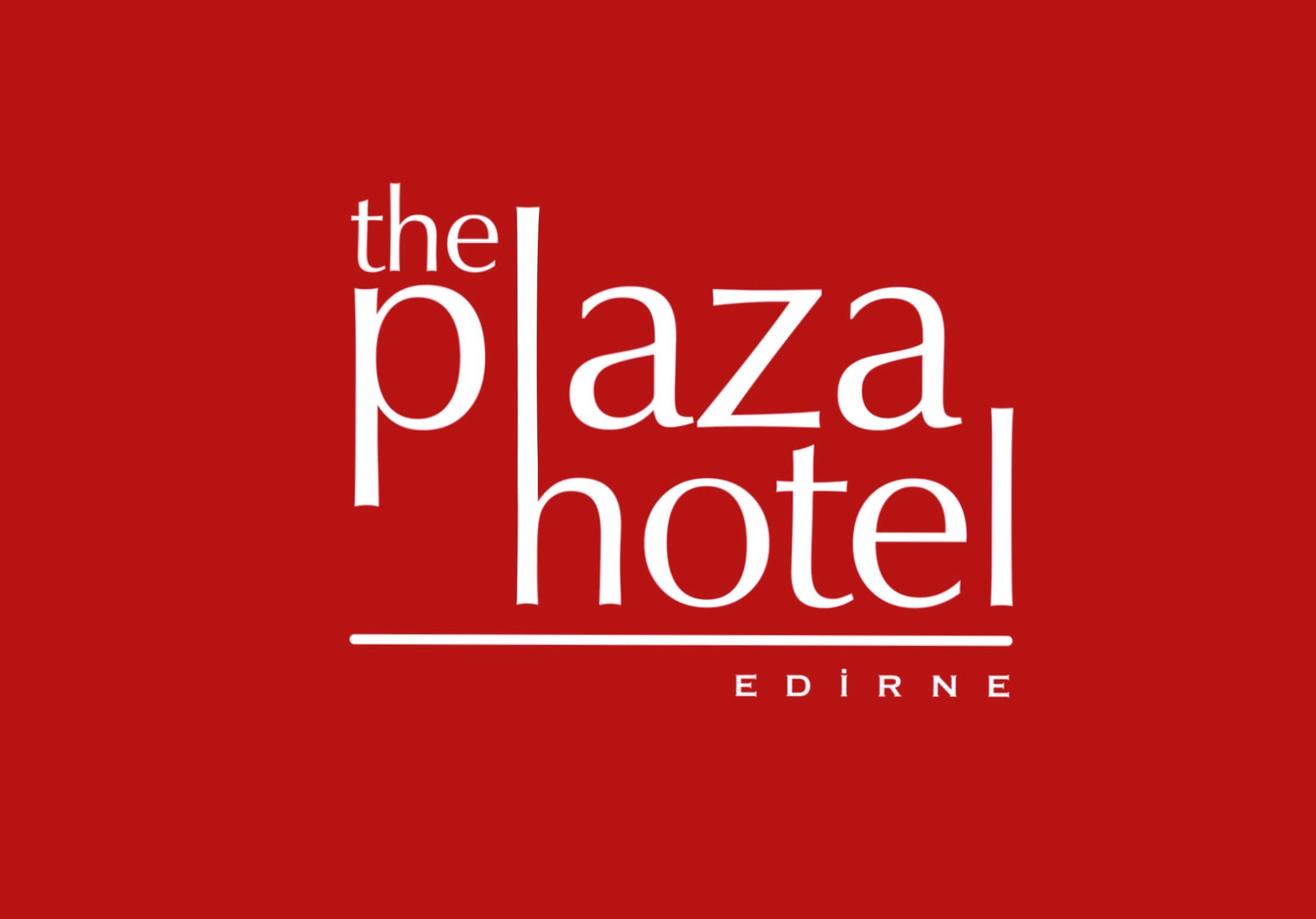 The Plaza Hotel Edirne