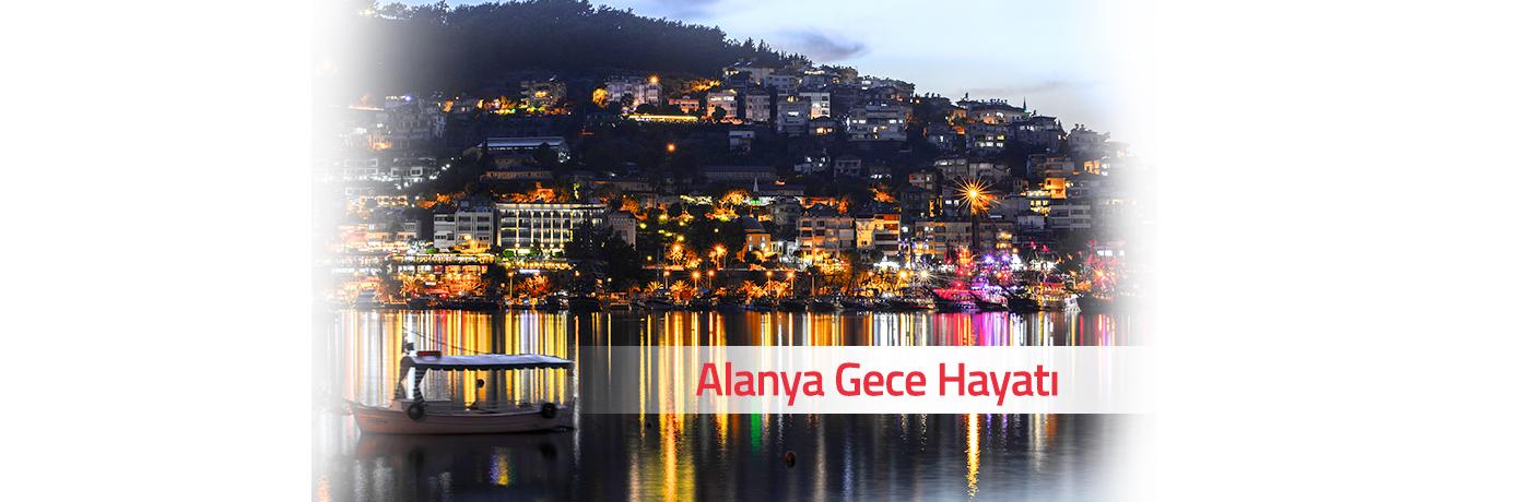 Alanya'da Gece Hayatı