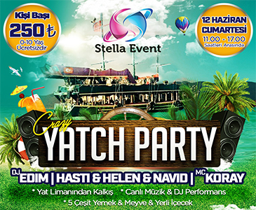 Crazy Yatch Party (12 Haziran)